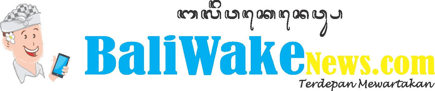 BALI WAKE NEWS
